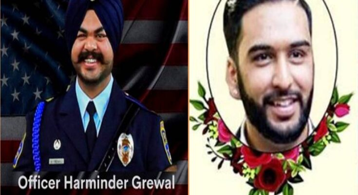 Harminder Singh Grewal, a police officer stationed in Galt, Sacramento County, died in a road accident.